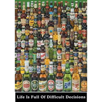 poszter Life Is Full Of Difficult Decisions (Beer Bottles) - PP0273 - Pyramid Posters