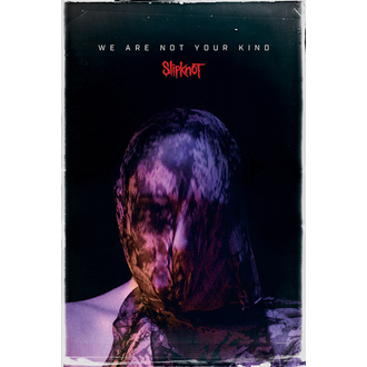 Poszter SLIPKNOT - WE ARE NOT YOUR KIND - PYRAMID POSTERS, PYRAMID POSTERS, Slipknot