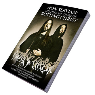 Non Serviam könyv: The Story Of Rotting Christ, CULT NEVER DIE